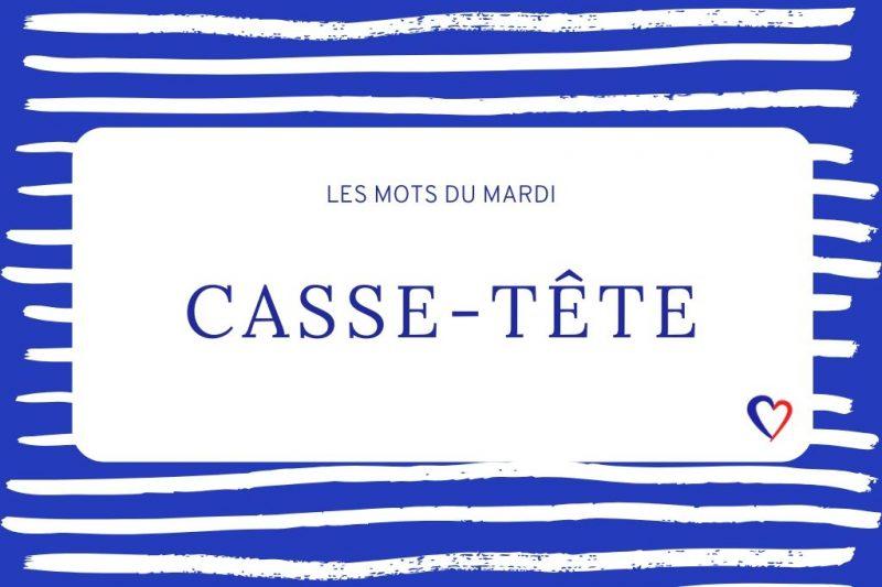 betekenis casse-tête